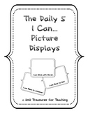 The Daily 5 I Can...Literacy Choice Picture Displays and More