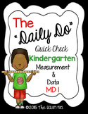 """The """"Daily Do"""" Quick Check Kindergarten Measurement & Data:  MD 1"""