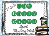 The Daily Grind for April- Morning Work for 3rd and 4th Grade
