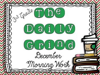 The Daily Grind for December- Morning Work for 3rd and 4th Grade