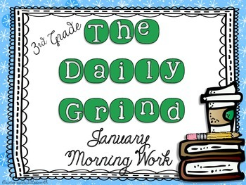 The Daily Grind for January- Morning Work for 3rd Grade