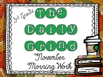 The Daily Grind for November- Morning Work for 3rd and 4th Grade