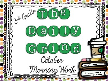 The Daily Grind for October- Morning Work for 3rd and 4th Grade