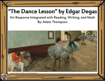 "Integrated Art Response: ""The Dance Lesson"" by Edgar Degas"