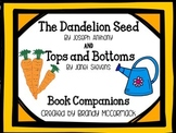 The Dandelion Seed & Tops and Bottoms Book Companions
