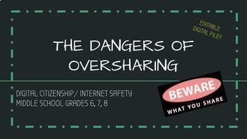 Digital Citizenship - Digital Safety - Dangers of Oversharing