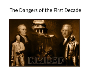 The Dangers of the First Decade (The 1790s)
