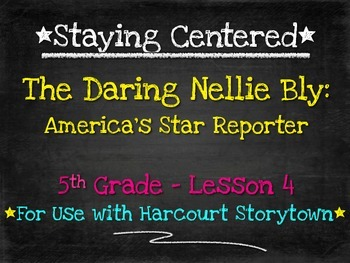 The Daring Nellie Bly: 5th Grade Harcourt Storytown Lesson 4