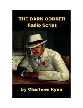 The Dark Corner - Detective Radio Script