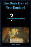 The Dark Day of New England  - A Mystery from History