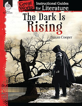 The Dark Is Rising: An Instructional Guide for Literature (Physical book)