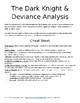 The Dark Knight and Deviance Analysis