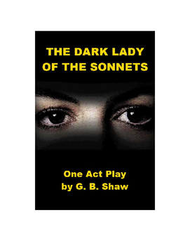 The Dark Lady of the Sonnets - One Act Play