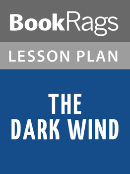 The Dark Wind Lesson Plans