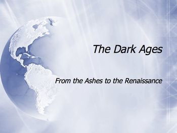 The Dark and Middle Ages PowerPoint for High School World History