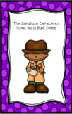 The Database Detectives Using World Book Online