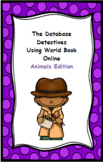 The Database Detectives Using World Book Online Animals Edition