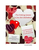 The Dating Game: Le Jeu de Célibataire-Advanced French Spe