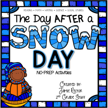 The Day After a Snow Day {No-Prep Activities}