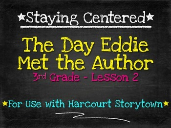The Day Eddie Met the Author - 3rd Grade Harcourt Storytown Lesson 2