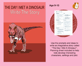The Day I Met A Dinosaur: Write The Story (9-13 years)