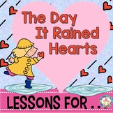 The Day It Rained Hearts ~ Book Companion Grades 1-2