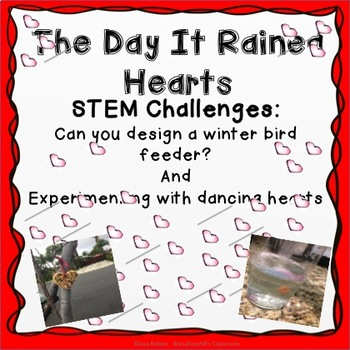 The Day It Rained Hearts- STEM Challenges
