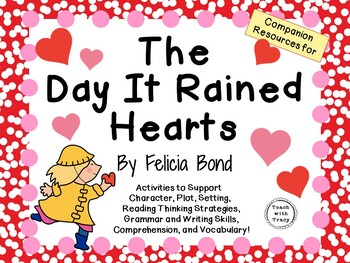 The Day It Rained Hearts by Felicia Bond:    A Complete Literature Study!