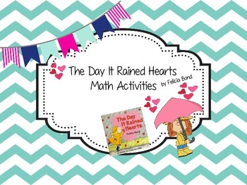 The Day It Rained Hearts by Felicia Bond - Math Activities