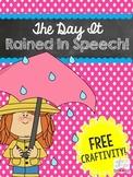 The Day It Rained In Speech!