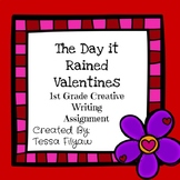 The Day It Rained Valentines 1st Grade Creative Writing