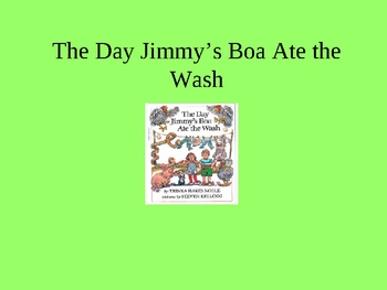 The Day Jimmy's Boa Ate The Wash Power Point