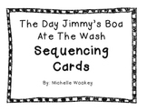 The Day Jimmy's Boa Ate The Wash Sequencing Cards