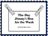The Day Jimmy's Boa Ate the Wash ~ 22 pgs of Common Core Activities