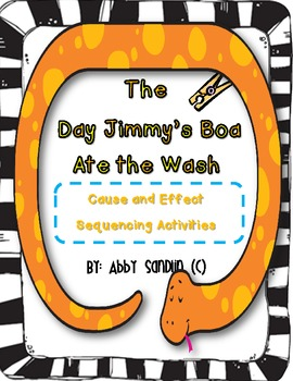The Day Jimmy's Boa Ate the Wash {Cause and Effect, Sequen