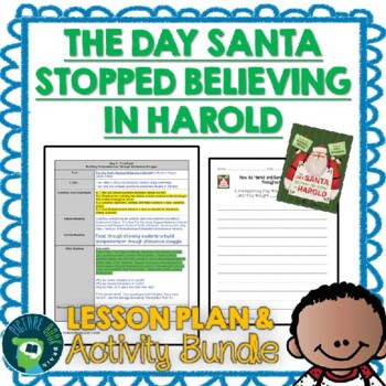 The Day Santa Stopped Believing in Harold Lesson Plan and Activities