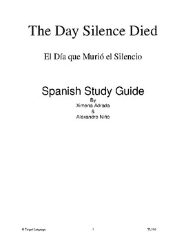 The Day Silence Died-Spanish Study Guide