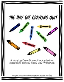 The Day The Crayons Quit Script: Reader's Theater!