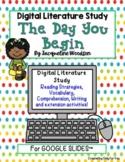 The Day You Begin: Digital Literature Study for Google Dri