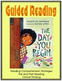 The Day You Begin - Guided Reading