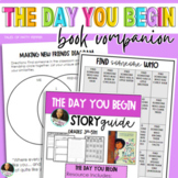 The Day You Begin Read Aloud  Story + Activity Guide