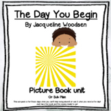 The Day You Begin: Sub plan or fun Picture Book Unit