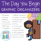 The Day You Begin by Jacqueline Woodson Graphic Organizer Pack