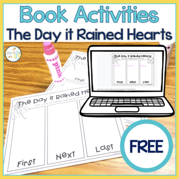 The Day it Rained Hearts 3 & 4-Part Sequencing Retell FREE
