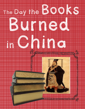 The Day the Books Burned in China (a lesson in censorship)