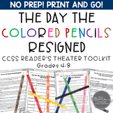 The Day the Colored Pencils Resigned: A Reader's Theater and Literature Toolkit