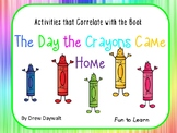 The Day the Crayons Came Home  30 pgs Common Core Activities