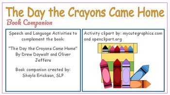 The Day the Crayons Came Home Book Companion