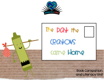 The Day the Crayons Came Home Literacy Unit