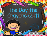 The Day the Crayons Quit Book Companion Activities